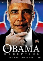 Обман Обамы / The Obama Deception: The Mask Comes Off