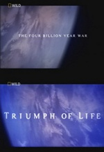 Триумф жизни:Война длиной в четыре миллиарда лет / Triumph Of Life:The Four Billion Year War